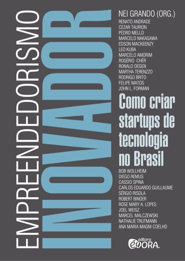 Empreendedorismo inovador 0_empreendedorismo_inovador.indd 1 14/08/2012 07:30:33