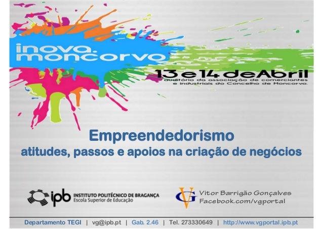 Empreendedorismoatitudes, passos e apoios na criação de negócios                                                       Vit...