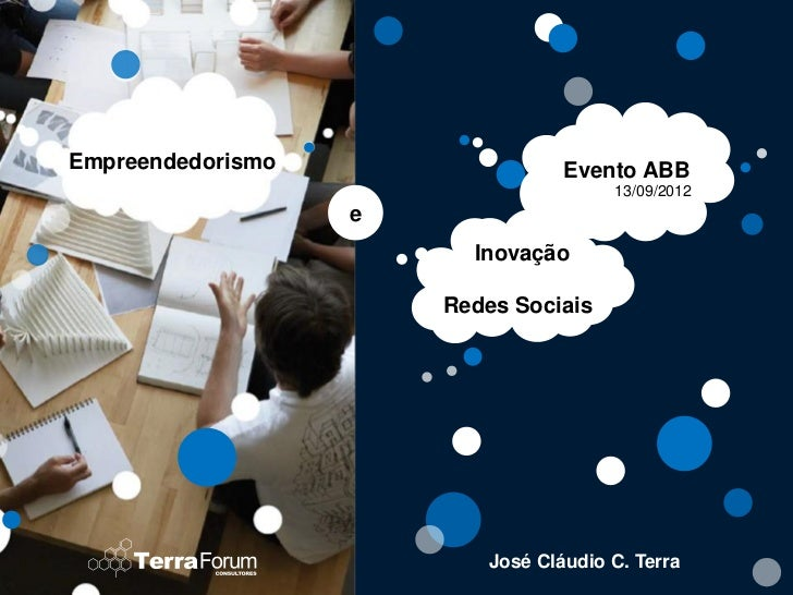 Empreendedorismo                  Evento ABB                                       13/09/2012                   e         ...