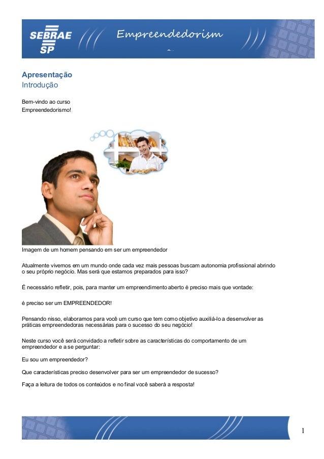 Empreendedorism                                                           oApresentaçãoIntroduçãoBem-vindo ao cursoEmpreen...