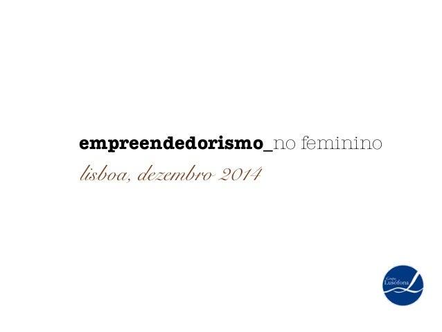 empreendedorismo_no feminino  lisboa, dezembro 2014