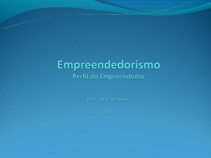Conceito  O empreendedorismo se constitui em um conjunto de             comportamentos e de hábitos  que podem ser adquiri...