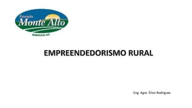 Eng. Agro. �lvio Rodrigues