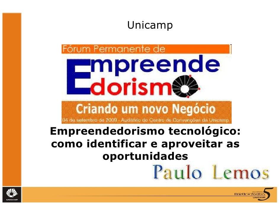 Unicamp     Empreendedorismo tecnológico: como identificar e aproveitar as         oportunidades