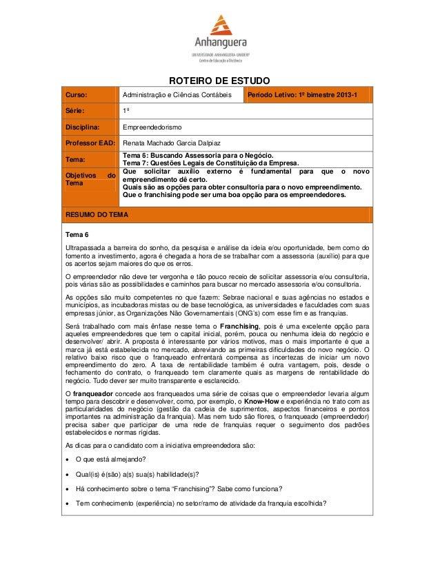 ROTEIRO DE ESTUDOCurso:             Administração e Ciências Contábeis     Período Letivo: 1º bimestre 2013-1Série:       ...