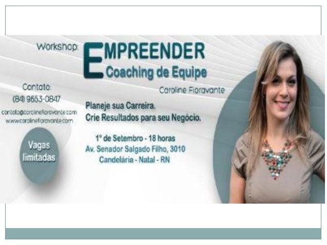 Caroline Fioravante www.carolinefioravante.com contato@carolinefioravante.com (84)8837-9050