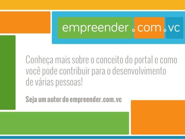 Conheça mais sobre o conceito do portal e como você pode contribuir para o desenvolvimento de várias pessoas!   : :ja l'l'...