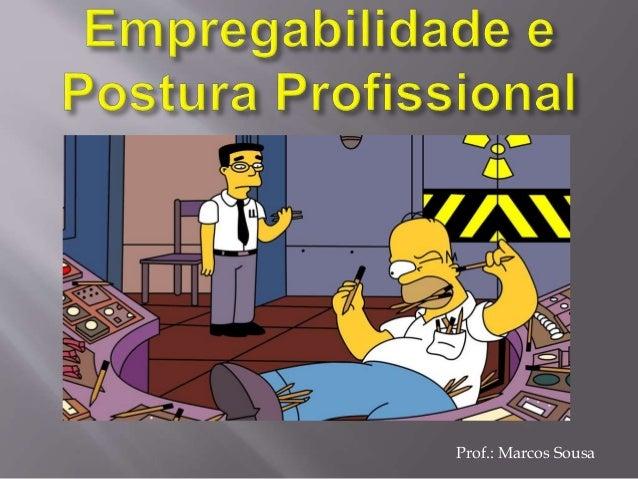 Prof.: Marcos Sousa