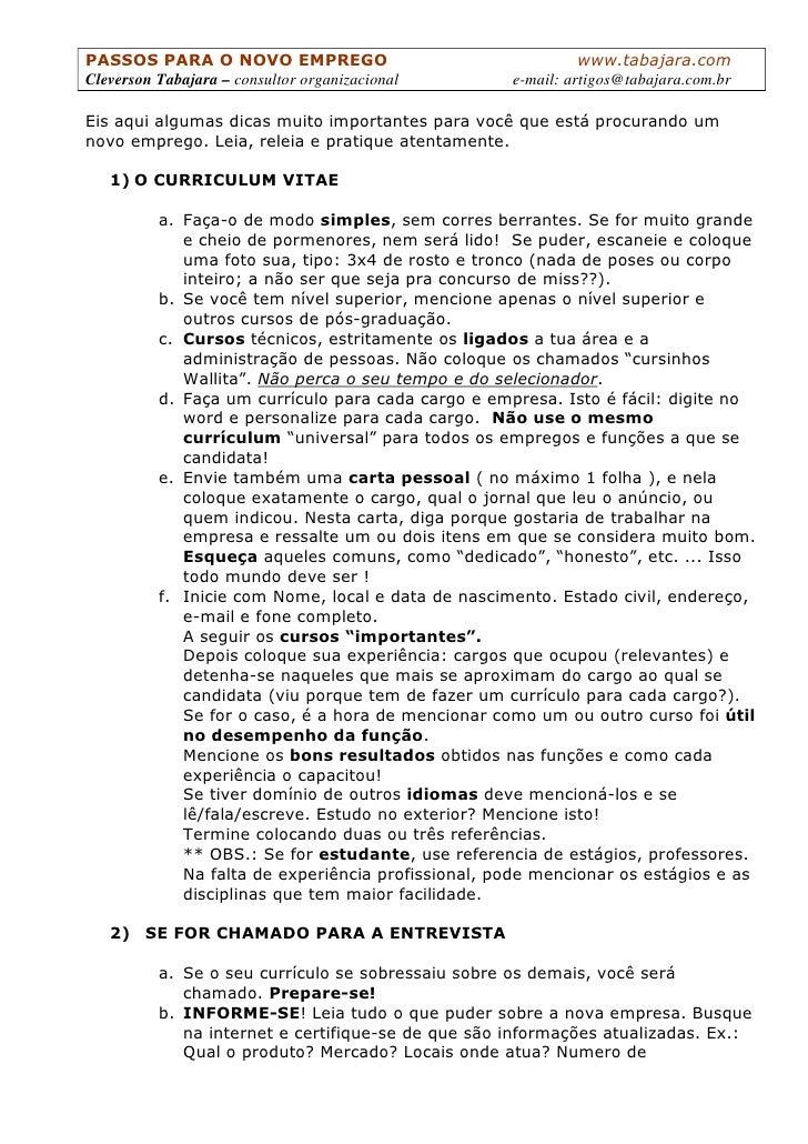 Cleverson Tabajara – consultor organizacional                            e-mail: artigos@tabajara.com.br                  ...
