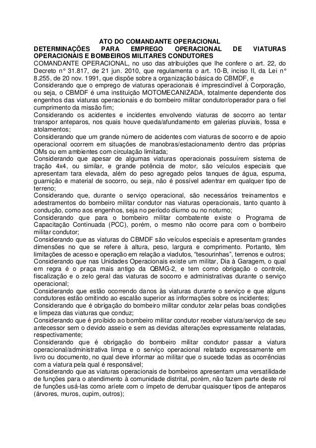 ATO DO COMANDANTE OPERACIONAL DETERMINAÇÕES PARA EMPREGO OPERACIONAL DE VIATURAS OPERACIONAIS E BOMBEIROS MILITARES CONDUT...