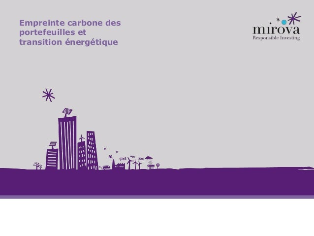 Empreinte carbone des portefeuilles et transition énergétique