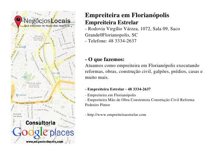 Empreiteira em FlorianópolisEmpreiteira Estrelar- Rodovia Virgílio Várzea, 1072, Sala 09, SacoGrande0Florianopolis, SC- Te...