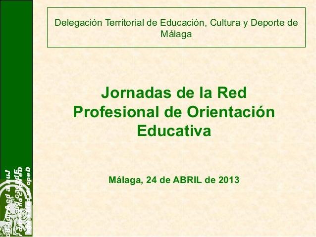 Delegación Territorial de Educación, Cultura y Deporte deMálagaJuntadeAndaluEducaciónDelegaciónTerritorDeportedeMálagaJorn...