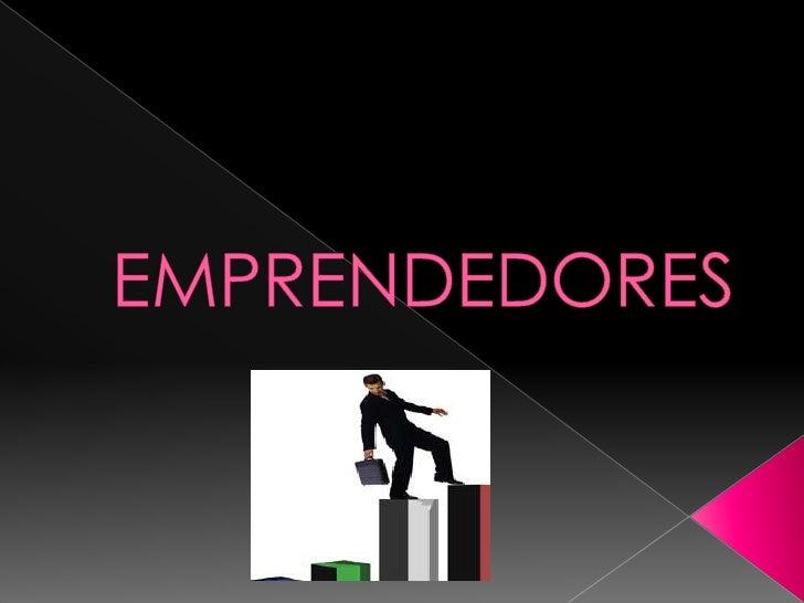 EMPRENDEDORES<br />