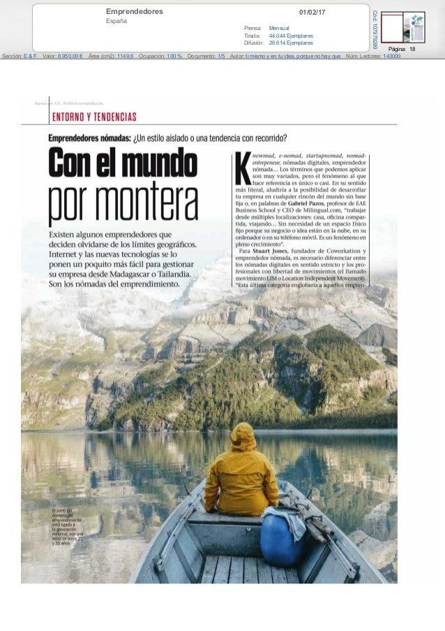 01/02/17Emprendedores España Prensa: Mensual Tirada: 44.044 Ejemplares Difusión: 26.614 Ejemplares Página: 18 Sección: E &...