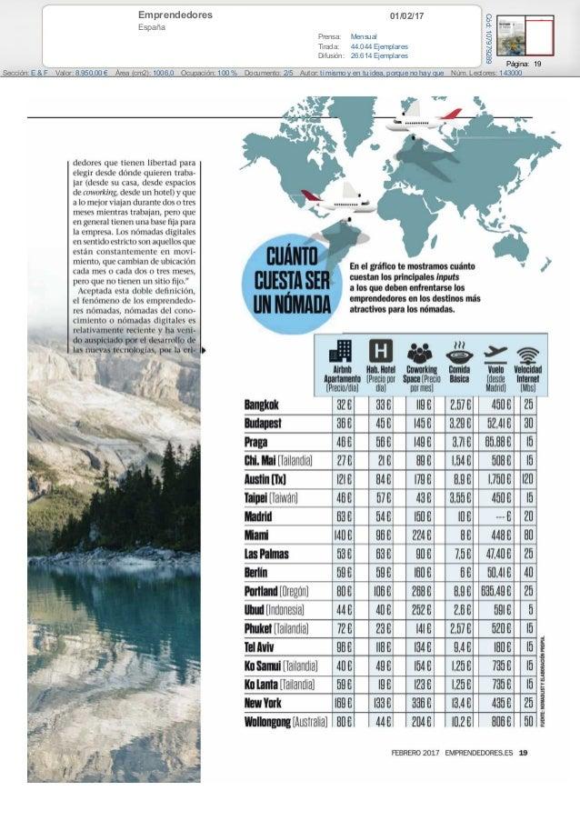 01/02/17Emprendedores España Prensa: Mensual Tirada: 44.044 Ejemplares Difusión: 26.614 Ejemplares Página: 19 Sección: E &...