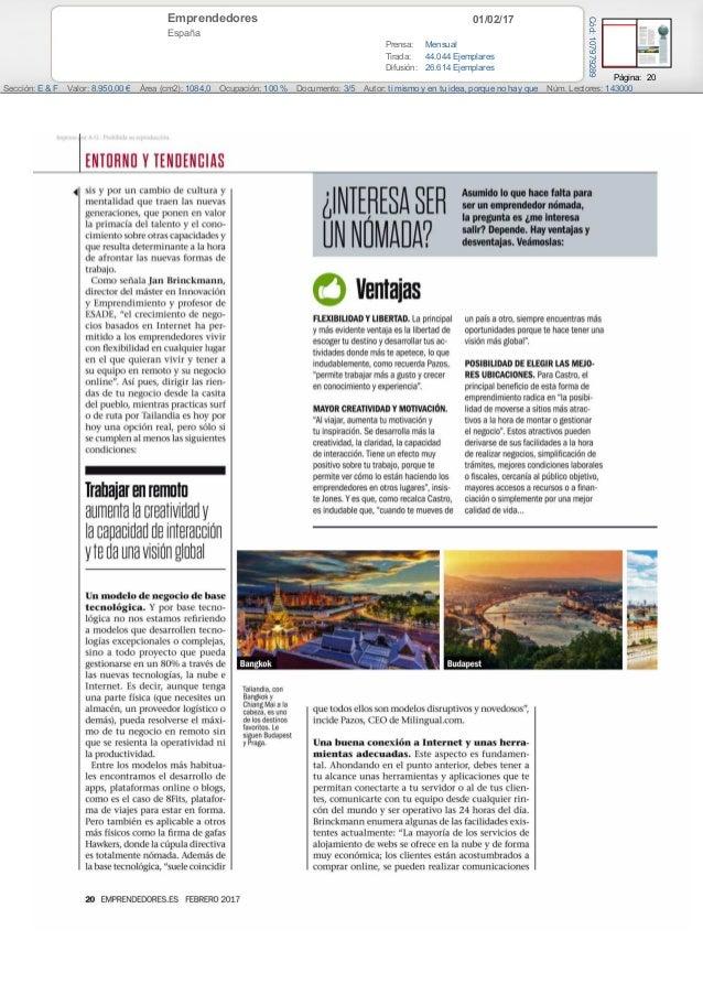 01/02/17Emprendedores España Prensa: Mensual Tirada: 44.044 Ejemplares Difusión: 26.614 Ejemplares Página: 20 Sección: E &...