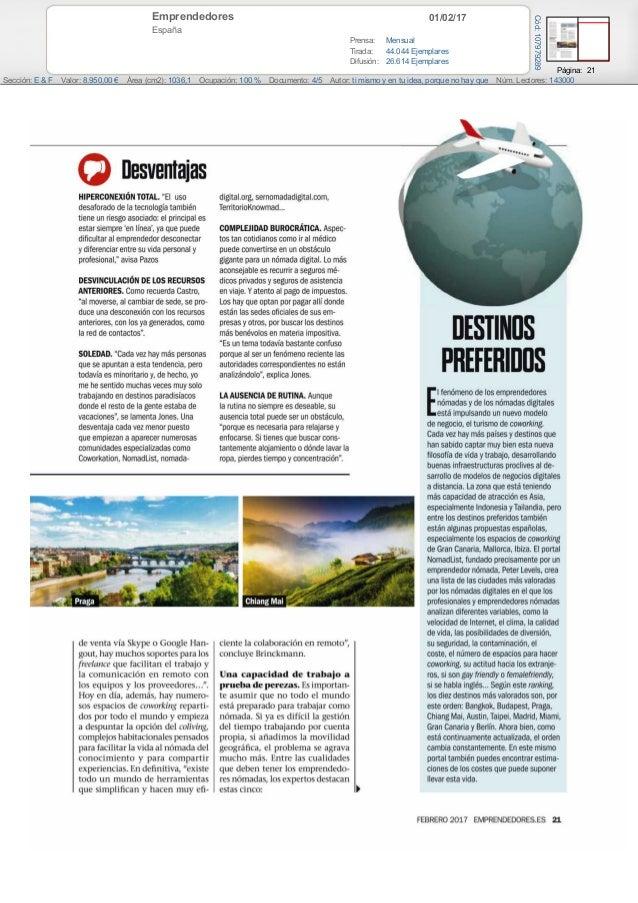 01/02/17Emprendedores España Prensa: Mensual Tirada: 44.044 Ejemplares Difusión: 26.614 Ejemplares Página: 21 Sección: E &...