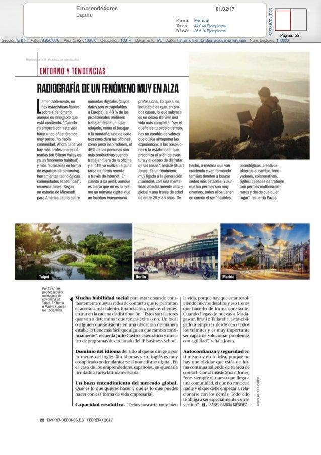 01/02/17Emprendedores España Prensa: Mensual Tirada: 44.044 Ejemplares Difusión: 26.614 Ejemplares Página: 22 Sección: E &...