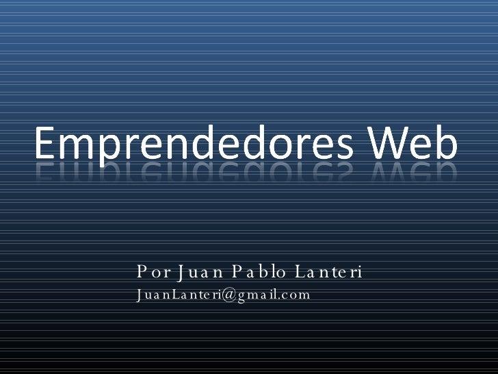 Por Juan Pablo Lanteri [email_address]
