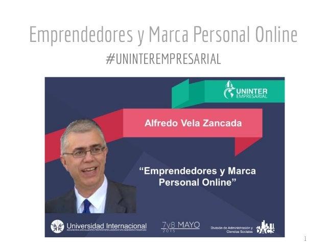 Emprendedores y Marca Personal Online 1 #UNINTEREMPRESARIAL