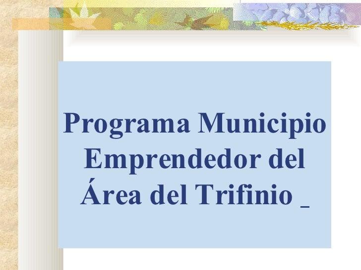 Programa Municipio Emprendedor del Área del Trifinio