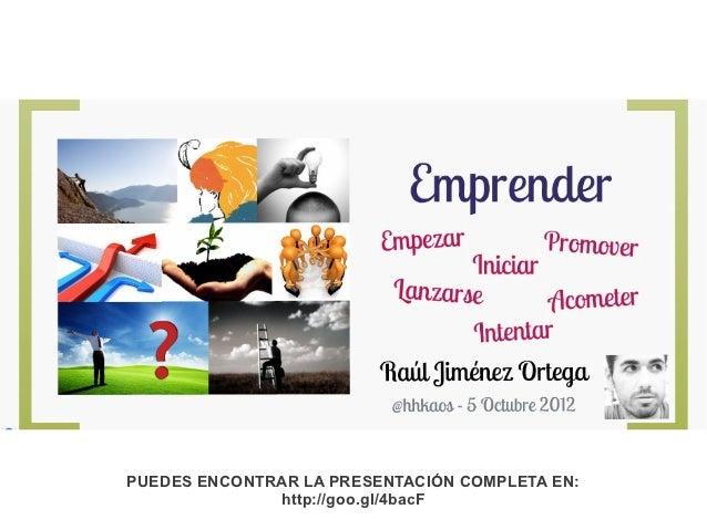 PUEDES ENCONTRAR LA PRESENTACIÓN COMPLETA EN:              http://goo.gl/4bacF
