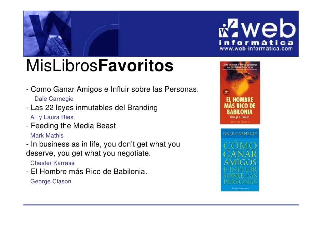 MisLibrosFavoritos - Como Ganar Amigos e Influir sobre las Personas.   Dale Carnegie - Las 22 leyes inmutables del Brandin...