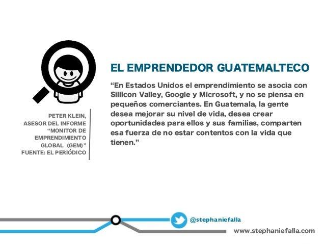 Emprender en Guatemala: proyectos, iniciativas y oportunidades Slide 3