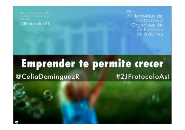 Celia  Domínguez  Autora  del  libro  comunicacion@celiadominguez.es  @CeliaDominguezR  www.celiadominguez.es