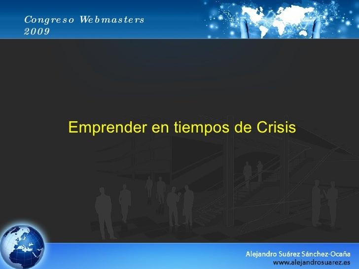 Congreso Webmasters 2009 Emprender en tiempos de Crisis