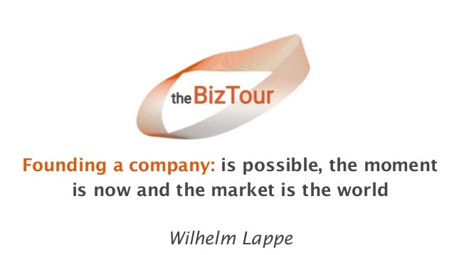 Founding a company: is possible, the moment is now and the market is the world Wilhelm Lappe