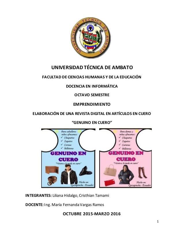 1 UNIVERSIDAD TÉCNICA DE AMBATO FACULTAD DE CIENCIAS HUMANAS Y DE LA EDUCACIÓN DOCENCIA EN INFORMÁTICA OCTAVO SEMESTRE EMP...