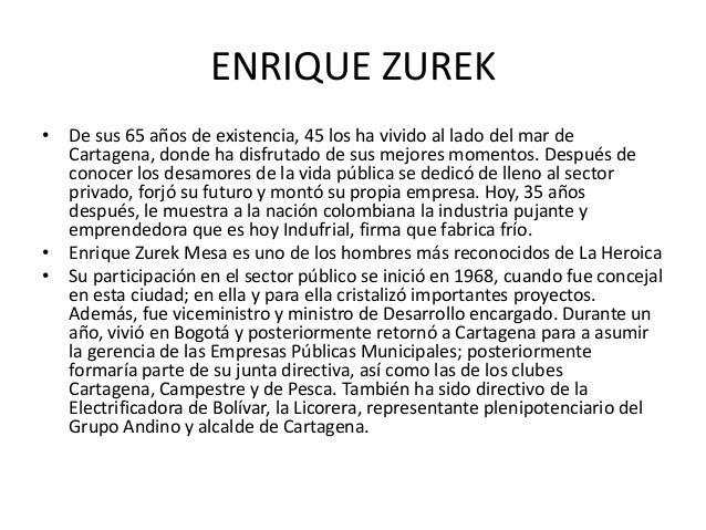 ENRIQUE ZUREK• De sus 65 años de existencia, 45 los ha vivido al lado del mar de  Cartagena, donde ha disfrutado de sus me...