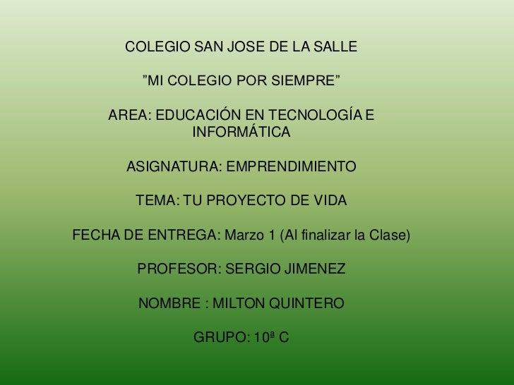 """COLEGIO SAN JOSE DE LA SALLE          """"MI COLEGIO POR SIEMPRE""""     AREA: EDUCACIÓN EN TECNOLOGÍA E               INFORMÁTI..."""
