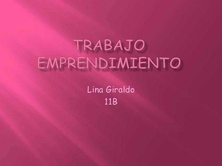 Lina Giraldo    11B