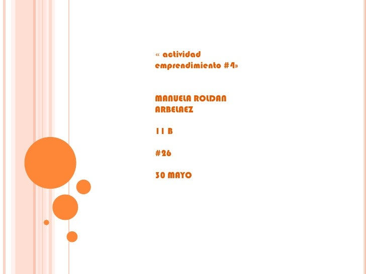 « actividademprendimiento #4»MANUELA ROLDANARBELAEZ11 B#2630 MAYO