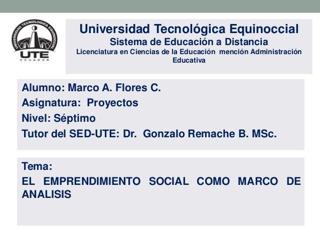 Universidad Tecnológica Equinoccial Sistema de Educación a Distancia Licenciatura en Ciencias de la Educación mención Admi...
