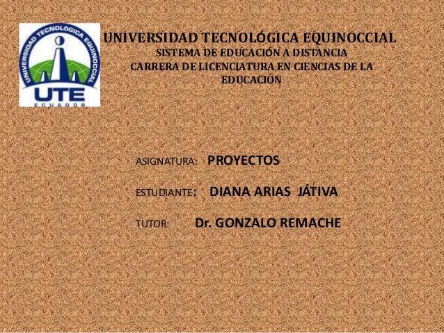 UNIVERSIDAD TECNOLÓGICA EQUINOCCIALSISTEMA DE EDUCACIÓN A DISTANCIACARRERA DE LICENCIATURA EN CIENCIAS DE LAEDUCACIÓNASIGN...