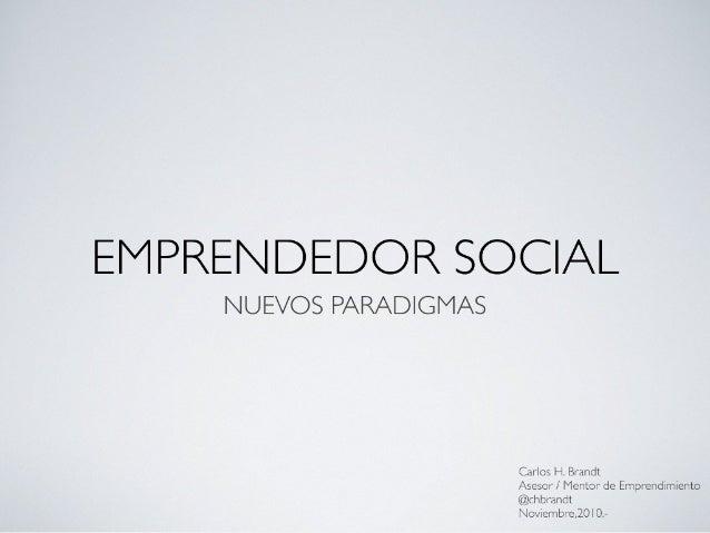 Emprendimiento Social: Nuevos paradigmas