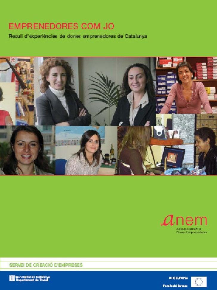 EMPRENEDORES COM JO  Recull d'experiències de dones emprenedores de Catalunya