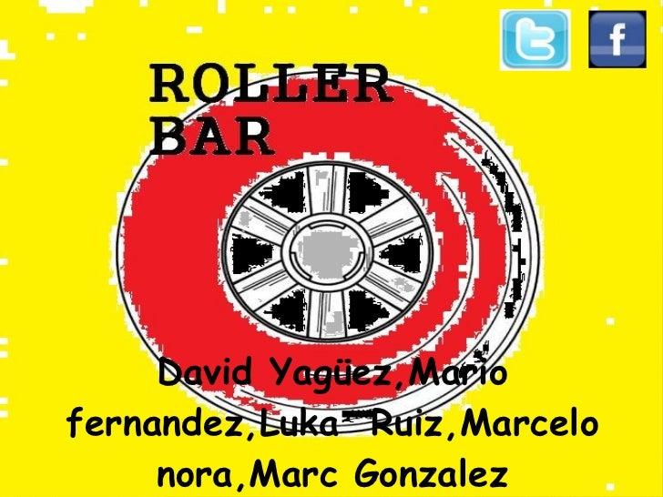 David Yagüez,Mariofernandez,Luka Ruiz,Marcelo     nora,Marc Gonzalez