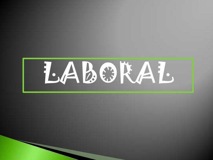 LABORAL<br />