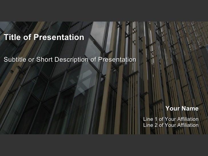 Title of Presentation Subtitle or Short Description of Presentation