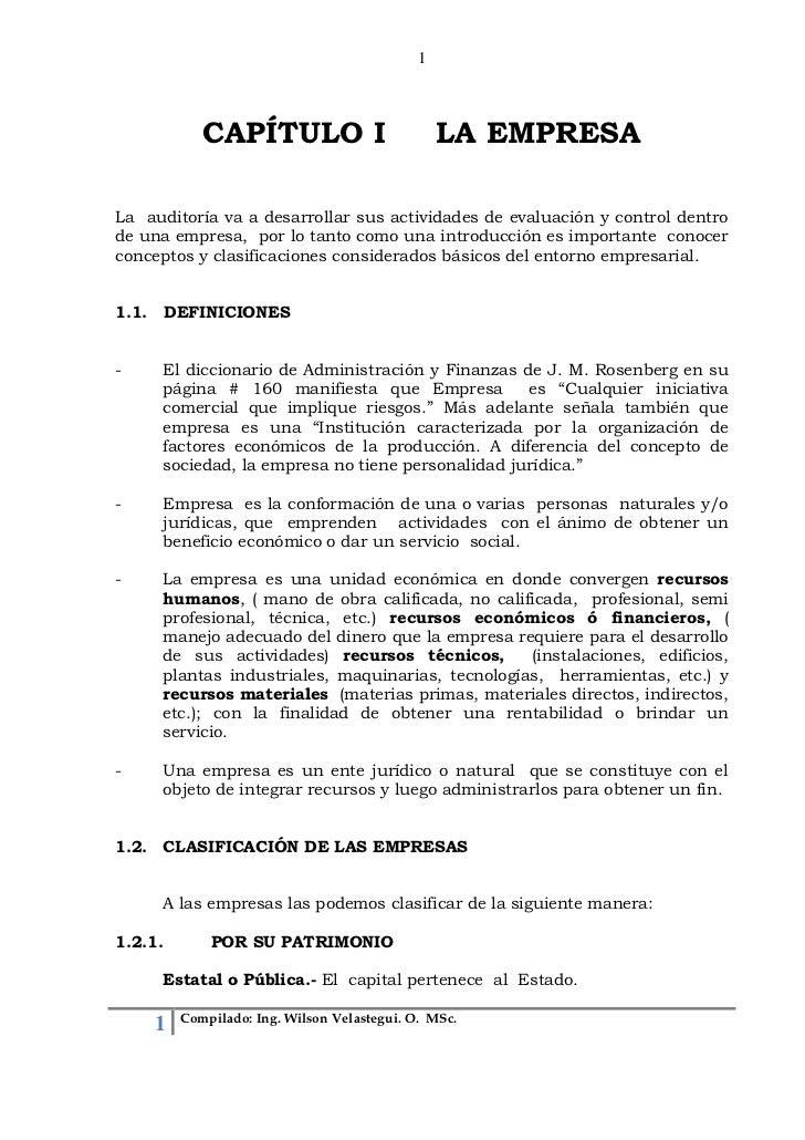 1            CAPÍTULO I                           LA EMPRESALa auditoría va a desarrollar sus actividades de evaluación y ...