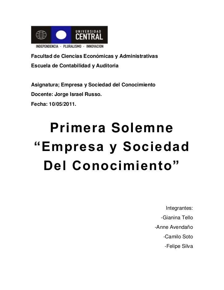 Facultad de Ciencias Económicas y Administrativas<br />Escuela de Contabilidad y Auditoria<br />Asignatura; Empresa y Soci...