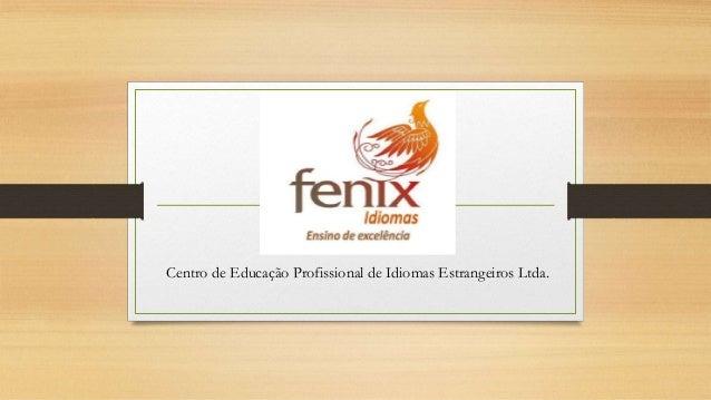Centro de Educação Profissional de Idiomas Estrangeiros Ltda.