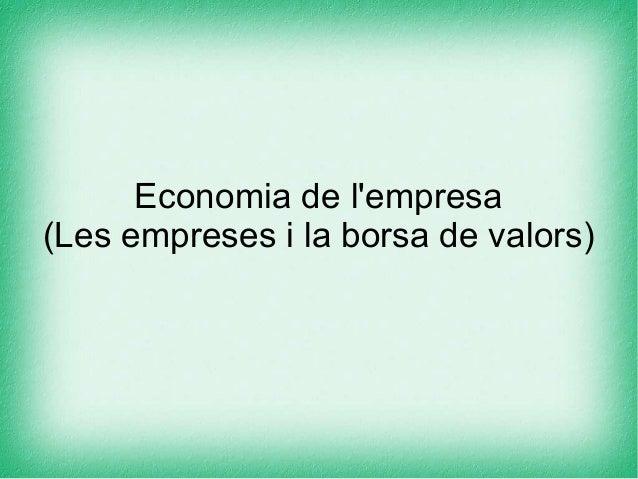 Economia de l'empresa (Les empreses i la borsa de valors)