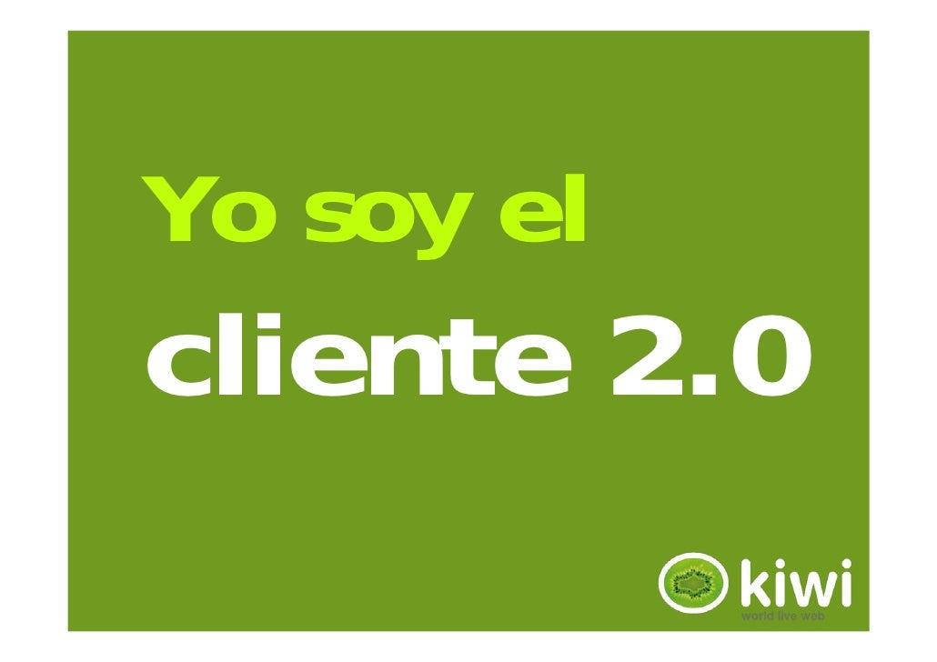 Yo soy el cliente 2.0