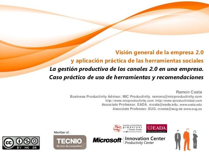 Visión general de la empresa 2.0        y aplicación práctica de las herramientas socialesLa gestión productiva de los can...